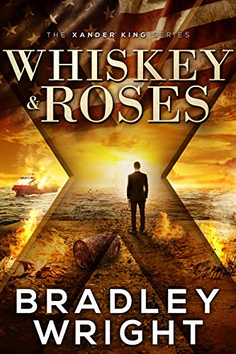 Whiskey & Roses: A Thriller (Alexander King Prequels Book 1) (English Edition)
