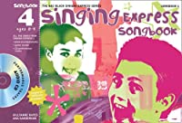 Singing Express Songbook 4: All the Songs from Singing Express 4