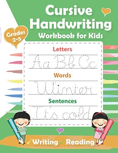Cursive Handwriting Workbook for Kids: Practice Writing in Cursive-Alphabet Tracing Workbook for Preschoolers-Pre K and Kindergarten Letter Tracing Book-Letters, Words & Sentences