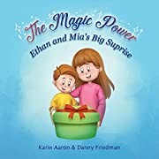 Ethan and Mia's Big Surprise (The Magic Power)