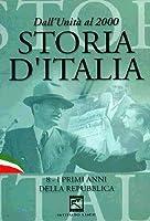 Storia D'Italia #08 - I Primi Anni Della Repubblica (1947-1963) [Italian Edition]
