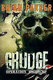 Grudge: Operation Highjump