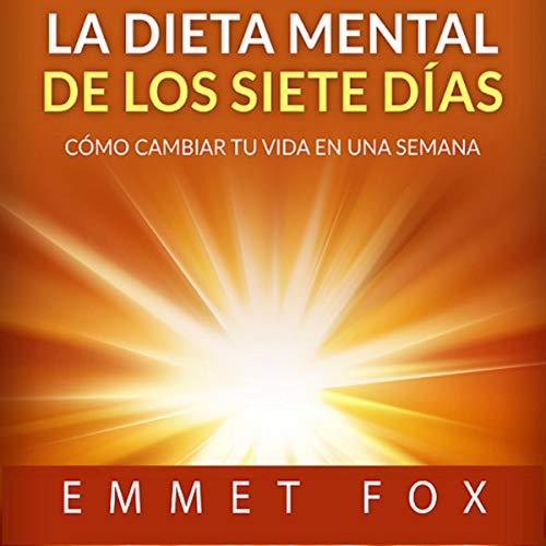 La Dieta Mental de Los Siete Días (Traducción: David De Angelis) [The Seven Day Mental Diet (Translation: David De Angelis)] cover art