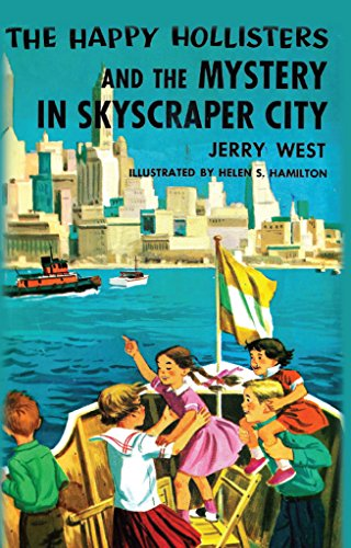 The Happy Hollisters and the Mystery in Skyscraper City: (Volume 17) (English Edition)