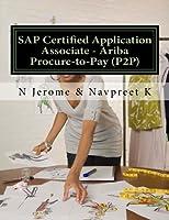 Sap Certified Application Associate: Ariba Procure-to-pay P2p