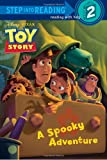 A Spooky Adventure (Disney/Pixar Toy Story) (Step into Reading)