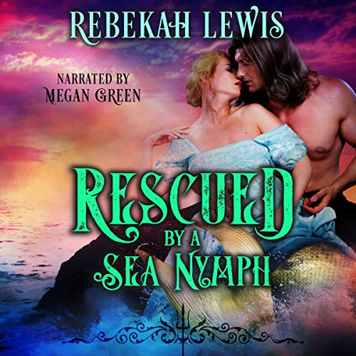 Rescued by a Sea Nymph audiobook cover art