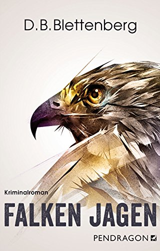 Buchseite und Rezensionen zu 'Falken jagen' von D.B. Blettenberg