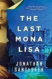 The Last Mona Lisa: A Novel