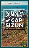 Complot en Cap-Sizun: Polar breton (Enquêtes & Suspense) (French Edition)