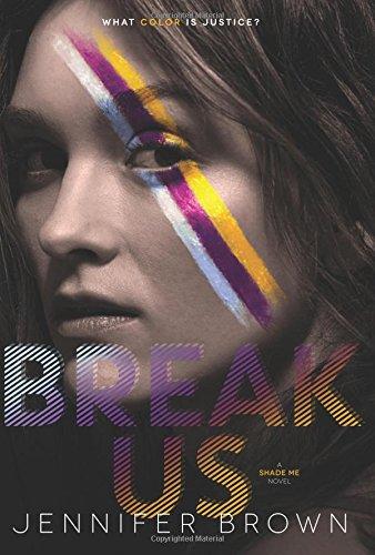 Break Us (Shade Me)