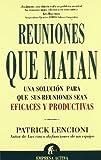 Reuniones Que Matan/death by Meetings