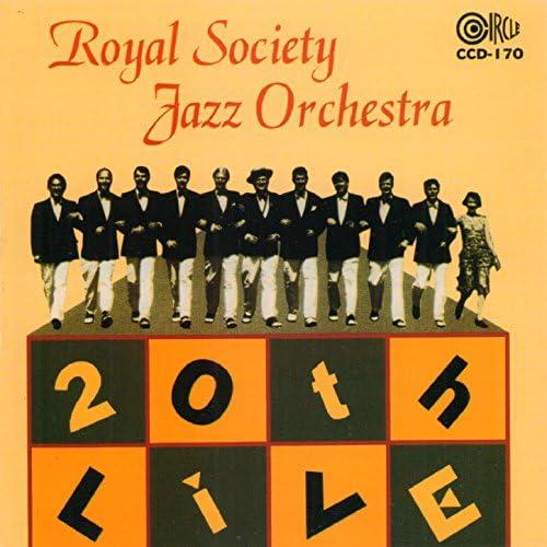 Royal Society Jazz Orchestra feat. Don Neely, Mark Warren, Lin Patch, Andrew Storar, Kent Mikasa, Brent Bergman, Frederick Hodges, Jeff Wells, Steve Apple & Dix Bruce