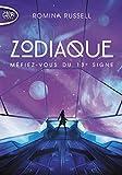Zodiaque - Tome 1 Méfiez-vous du 13e signe (1) - Michel Lafon Poche - 13/04/2017
