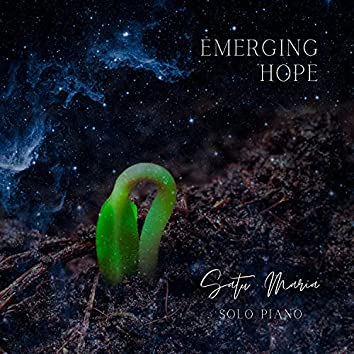 Emerging Hope