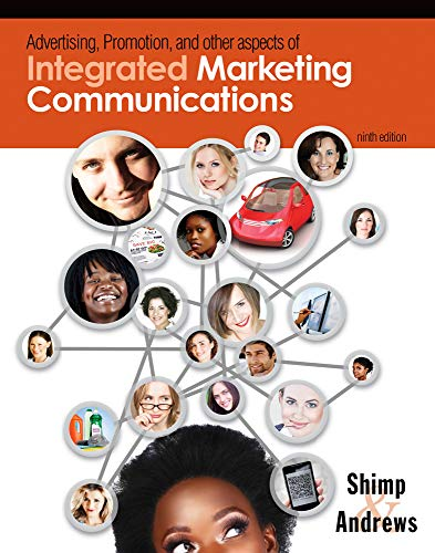 Compare Textbook Prices for Advertising Promotion and Other Aspects of Integrated Marketing Communications 9 Edition ISBN 9781111580216 by Shimp, Terence A.,Andrews, J. Craig