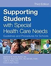 Supporting Students with Special Health Care Needs: Guidelines and Procedures for Schools, Third Edition