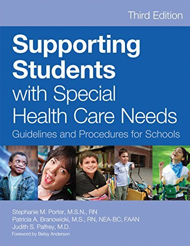 Supporting Students with Special Health Care Needs: Guidelines and Procedures for Schools, Third Edition (English Edition)