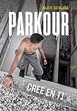 Parkour. Cree en ti (Ocio y entretenimiento)