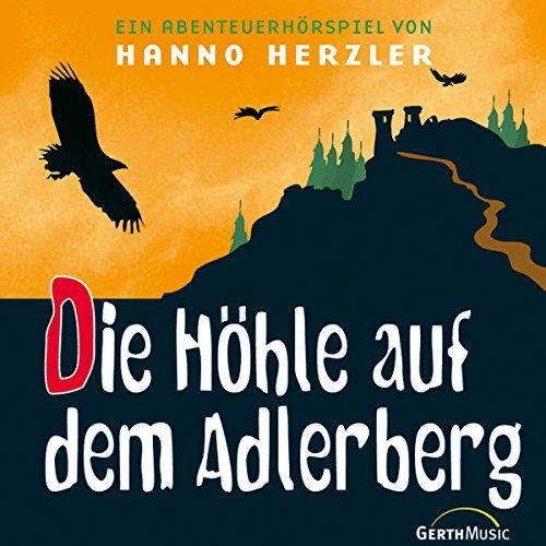 Die Höhle auf dem Adlerberg audiobook cover art