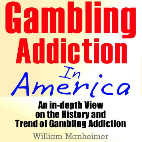 Gambling Addiction in America audiobook cover art