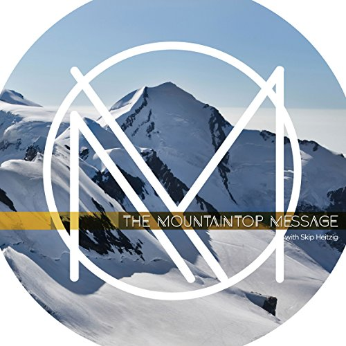 The Mountaintop Message cover art