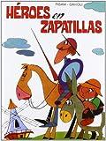 Héroes en zapatillas by Angelo Pisani(2013-05-01)
