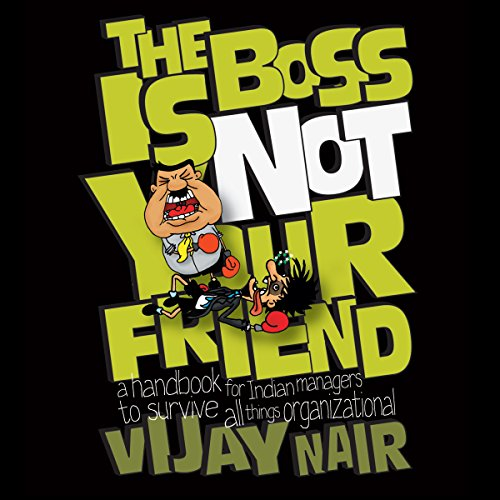 The Boss Is Not Your Friend audiobook cover art