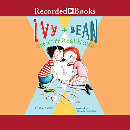 Ivy & Bean Break the Fossil Record audiobook cover art
