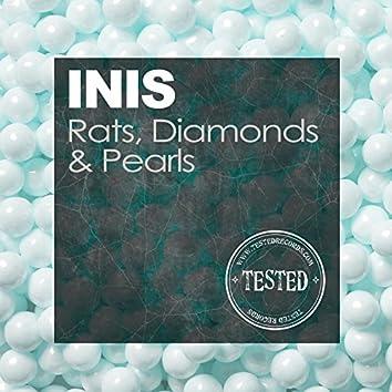 Rats, Diamonds & Pearls
