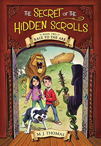 The Secret of the Hidden Scrolls: Race to the Ark, Book 2 (The Secret of the Hidden Scrolls, 2)