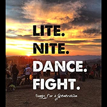 Light. Night. Dance. Fight.