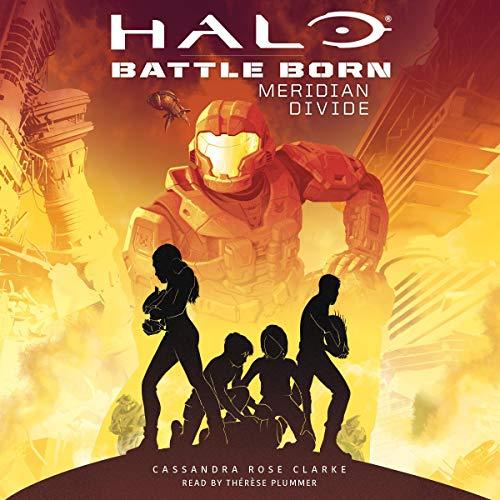 Halo Battle Born: Meridian Divide audiobook cover art