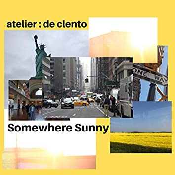 Somewhere Sunny