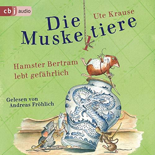 Hamster Bertram lebt gefährlich cover art
