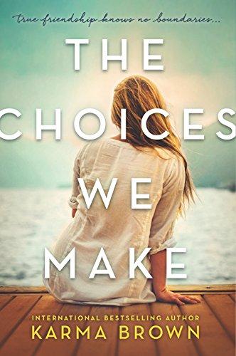 Image of The Choices We Make: A Novel