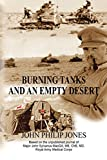 Burning Tanks and an Empty Desert: Based on the Unpublished Journal of Major John Sylvanus Macgill, Mb, Chb, Md, Royal Army Medical Corps (English Edition)