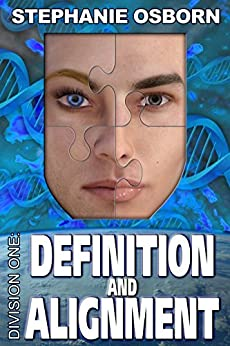 Definition and Alignment (Division One Book 7) by [Stephanie Osborn, Darrell Osborn]