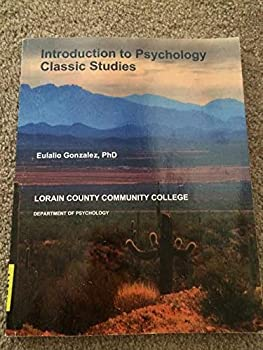Paperback Introduction to Psychology: Classic Studies (Lorain County Community College) Book
