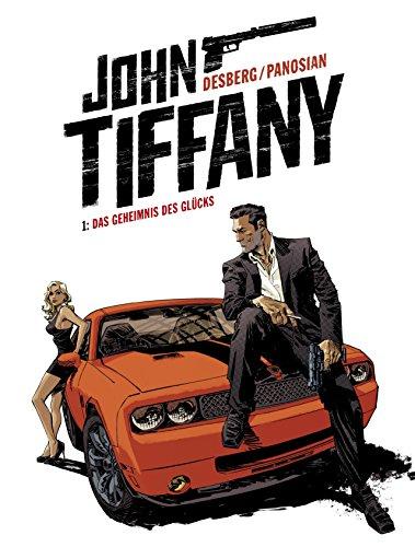 John Tiffany - Band 1: Das Geheimnis des Glücks (German Edition)