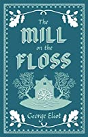 The Mill on the Floss (Alma Classics)