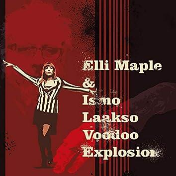 Elli Maple & Ismo Laakso Voodoo Explosion