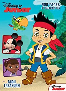 Disney Junior Jake & the Never Land Pirates: Ahoy, Treasure!: 400 Pages of Coloring Fun
