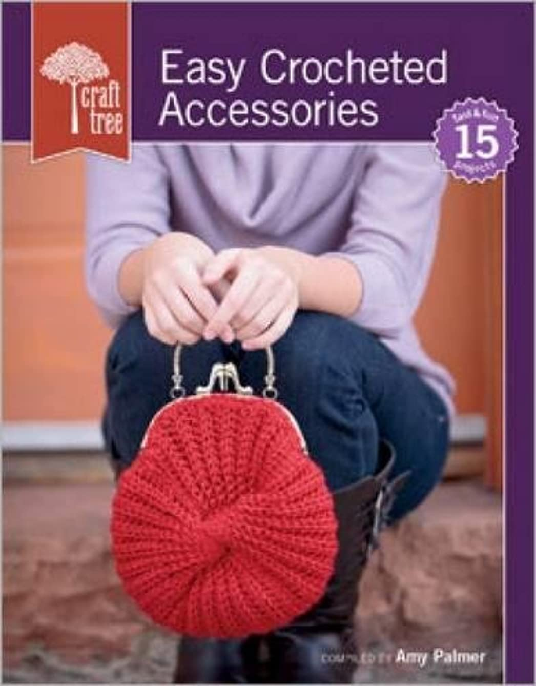 Craft Tree Easy Crocheted Accessories