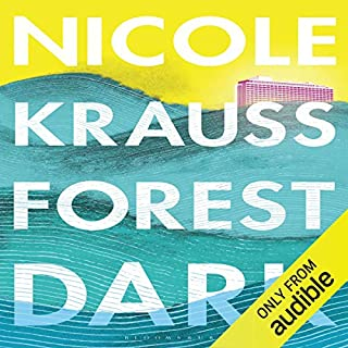Forest Dark                   By:                                                                                                                                 Nicole Krauss                               Narrated by:                                                                                                                                 Gabra Zackman                      Length: 8 hrs and 12 mins     1 rating     Overall 3.0