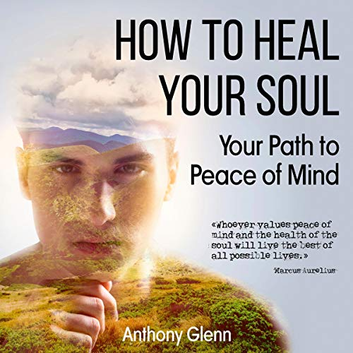 How to Heal Your Soul audiobook cover art