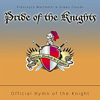 Pride of the Knights (feat. Green Clouds)