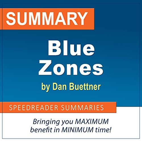 The Blue Zones Solution by Dan Buettner: A Cheat Sheet and Analysis cover art