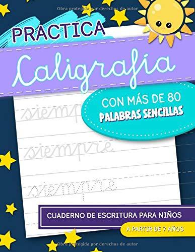 Practica caligrafia con más de 80 palabras sencillas: cuaderno...