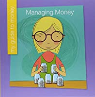Managing Money (My Guide to Money)